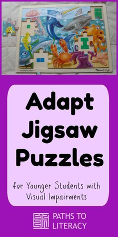Adapting Jigsaw Puzzles for Younger Students Who Are Blind or Visually Impaired Sensory Activities, Therapy Activities, Sensory Play, Visually Impaired Activities, Core Curriculum, Assistive Technology, Student Teaching, Teaching Ideas, School Psychology