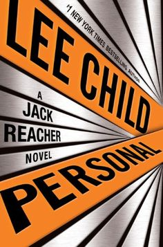 Amazon.com: Personal: A Jack Reacher Novel.  Reacher is one of my favorite series, and the newest one didn't disappoint.