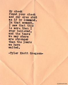 Typewriter Series #559by Tyler Knott Gregson Love Quotes, Inspirational Quotes, Love Words, Pretty Words, Beautiful Words, Paulo Coelho, Happy Tears, Tyler Knott Gregson Quotes, Intj