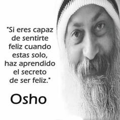 Osho, Spiritual Messages, Spiritual Quotes, Best Quotes, Life Quotes, Cheer Quotes, Magic Words, More Than Words, Spanish Quotes