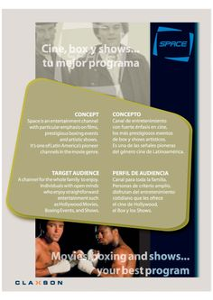 Diseño Gráfico. Cliente: Claxson. Señal Space-Claxson Media Kit 2003-2004. Pay TV – Broadcast – Broadcast and Broadband.
