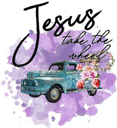 Items similar to Jesus take the wheel sublimation design_transfer available on Etsy - Jesus take the wheel sublimation design by NaVhaeDesigns on Etsy - Vintage Trucks, Old Trucks, Vintage Clipart, Cricut Design, Cute Wallpapers, Clip Art, Prints, Things To Sell, Water Slides