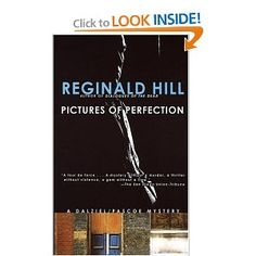 Pictures of Perfection - one of my all time favorite Reginald Hill books