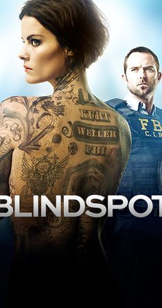 BLINDSPOT - Mondays - NBC 9/21/15 A Jane Doe is found in Times Square with no memory and mysterious tattoos on her body.
