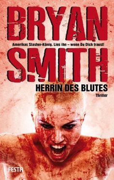 Medienhaus: Bryan Smith - Herrin des Blutes (Horrorroman, 2013...