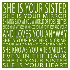 This is spot on. I <3 my sister!