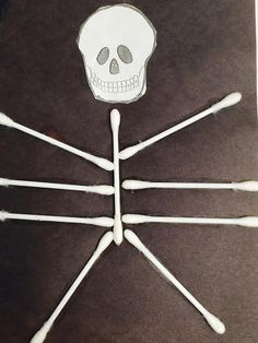 "Funny Bones! make a skeleton head template and then use q-tips for the bones. Have children dip the cotton ends in glue then stick it on black paper. Leave them like this or cut around the ""bones"". The kids love these funny bones!"