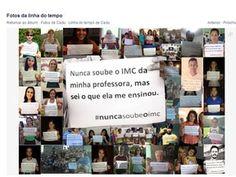 Campanha no Facebook apoia mulher impedida de dar aulas por ser obesa Amigos compartilham fotos com a mensagem: 'Nunca soube o IMC'. Professora de Araraquara entrou com recurso e passará por nova perícia.