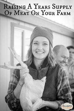 Raising A Years Supply Of Meat | The Elliott Homestead (.com)
