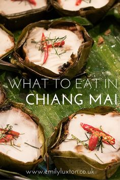 What to Eat in Chiang Mai, Thailand- it has the name of my fav coconut milk dessert from South Gate