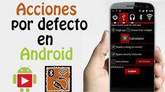 Realiza Acciones por Defecto en Android en Español [AndroTube]