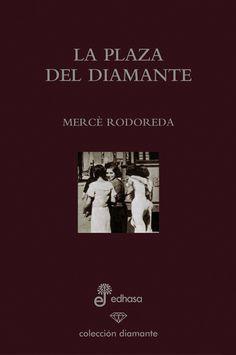 """EL LIBRO DEL DÍA:  """"La plaza del diamante"""", de Mercè Rodoreda.  ¿Has leído este libro? ¿Nos ayudas con tu voto y comentario a que más personas se hagan una idea del mismo en nuestra web? Éste es el enlace al libro: http://www.quelibroleo.com/la-plaza-del-diamante ¡Muchas gracias! 25-3-2013"""