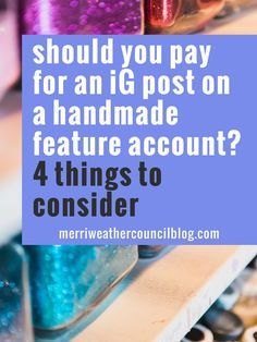 Should you pay for an instagram post on a handmade feature account? 4 things to consider