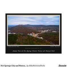 #HotSprings City and #NationalPark #Centennial Edition #Poster #Autumn view from tower