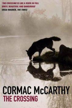 The+Crossing+Cormac+McCarthy.jpg (265×400)