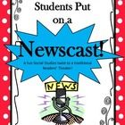 Put on a Newscast in the Classroom! Use current events and have students practice the skills of interviewing, planning, researching, and writing to...