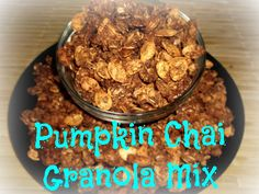 Pumpkin Chai Granola Mix by Custom Taste. If you've ever wondered what to do with those leftover pumpkin seeds from pumpkin craving then this recipe is for you!