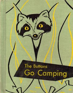 The Buttons Go Camping by Edith S. McCall, illustrated by Jack Boyd (1956).
