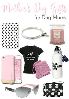 Mother's Day Gift Ideas For Dog Moms | http://www.thelazypitbull.com/mothers-day-gift-ideas-for-dog-moms/