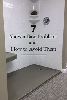 Check out these 7 shower base problems and how you can avoid them! Read this before you start your bathroom remodel! Cheap Bathroom Remodel, Shower Remodel, Bath Remodel, Bathroom Renovations, Bathroom Makeovers, Decorating Bathrooms, Restroom Remodel, Small Bathroom, Bathroom Ideas