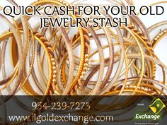 QUICK CASH FOR YOUR OLD JEWELRY STASH!