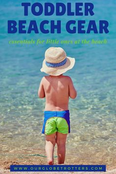Toddler travel tips and essential beach gear you'll need for a day at the beach with your toddler | Beach packing list for a toddler | Toddler Beach Essentials | Toddler Beach Hacks | Beach packing List | Toddler Travel Tips | Our Globetrotters Family Travel Blog Toddler Beach, Toddler Travel, Travel With Kids, Family Travel, Beach Essentials, Travel Essentials, Travel Tips, Hiking Tips, Camping And Hiking