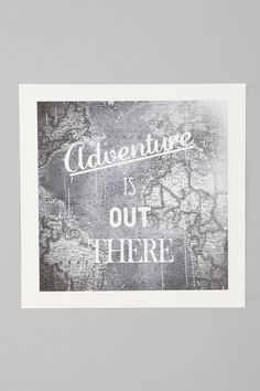 Zach Terrell Adventure Is Out There Art Print