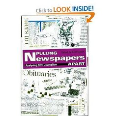 Price: $45.95 - Pulling Newspapers Apart: Analysing Print Journalism - TO ORDER, CLICK THE PHOTO