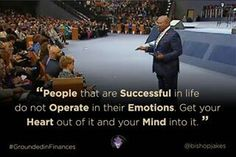 """Bishop Jakes quote from his series """" Grounded Finances"""" Bishop Jakes, You Got This, Finance, Mindfulness, Inspirational Quotes, Success, Wisdom, Faith, Sayings"""