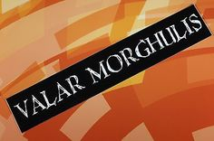 Valar morghulis game of #thrones #vinyl #sticker car laptop bike bumper,  View more on the LINK: http://www.zeppy.io/product/gb/2/281757414350/