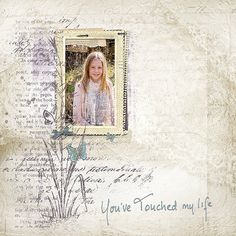 you+touched+my+life - Scrapbook.com