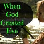 When God Created Eve