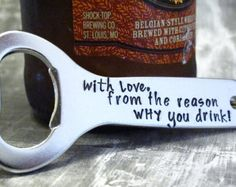 Ready to ship, Personalized Bottle Opener, Gift for Boyfriend, Keychain Beer Opener, Gift for Best Man-Dad-Husband, Gift for Beer Drinker