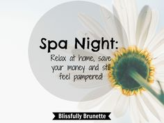 Skip the spa and pamper yourself at home! http://blissfullybrunette.com/?p=4888
