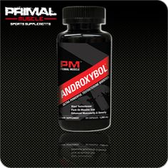 Androxybol - $89.99 http://www.primalmuscle.com/Androxybol/productinfo/ANDROXY/