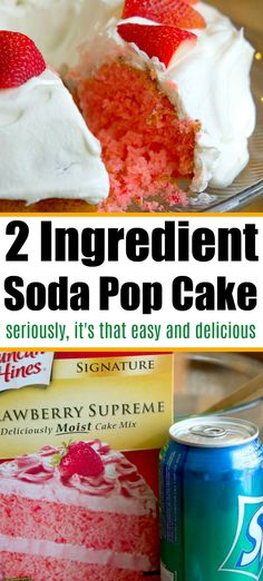 2 ingredient cake with soda pop and cake mix! Use any flavor you like like strawberry lemon chocolate or vanilla. Cakes Made With Soda, Cake Mix And Soda, Soda Cake, Strawberry Recipes, Fruit Recipes, Sweet Recipes, Dessert Recipes, Strawberry Soda Pop Cake Recipe, Cake And Soda Recipe