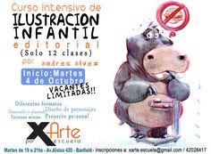 NUEVO SEMINARIO INTENSIVO DE iLUSTRACION INFANTIL (editorial) - SOLO 12 CLASES - Comienza el proximo martes 4/10 - VACANTES LIMITADAS!!!! Diferentes formatos - Diseño de personajes - desarrollo y plantado - Tecnicas mixtas - Proyecto personal - MARTES DE 19 A 21HS. en Escuela X Arte! - Av.Alsina 420 - BANFIELD - Tel 4202-6417 - xarte.escuela@gmail.com