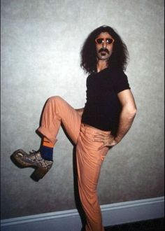 Frank Zappa I LOVE, LOVE, LOVE FRANK ZAPPA. HE KNEW HOW TO MAKE PEOPLE SMILE