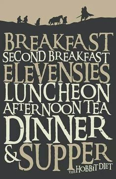 The Hobbit Diet-I want to eat like this everyday but...wait a minute I already do!