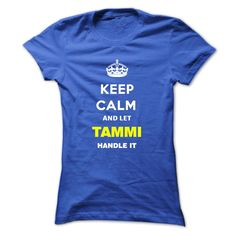 [New last name t shirt] Keep Calm And Let Tammi Handle It  Free Shirt design  Keep Calm and let Tammi Handle it  Tshirt Guys Lady Hodie  SHARE and Get Discount Today Order now before we SELL OUT  Camping calm and let sunday handle it name hoodie shirt hoodies calm and let tammi handle it keep calm and let last name name t