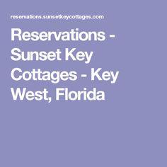 Reservations - Sunset Key Cottages - Key West, Florida