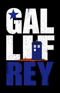 """""""Time Lord Republic of Galifrey"""" Posters by Starline Hodge 