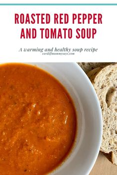 A recipe for roasted red pepper and tomato soup - Cardiff Mummy SaysCardiff Mummy Says Batch Cooking, Roasted Red Peppers, Healthy Soup Recipes, Tomato Soup, Cardiff, Chana Masala, Family Meals, Eat, Ethnic Recipes
