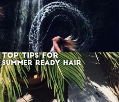 Top 5 tips to achieve silky smooth summer hair, the type to rival that 'shampoo ad look'. You know, the swishy one from all the haircare ads? #Haircare #HairRoutine #HowTo #TopTips