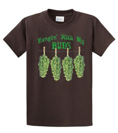 Marijuana T-Shirt Hangin  With My Buds Roach Clips-Black-xl  This listing  is for a oz heavyweight preshrunk cotton t-shirt. Please choose your Size  and or ... 17882ac31