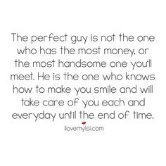 the perfect guy is not the one who has the most money