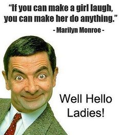 love this quote and love mr. bean... lol