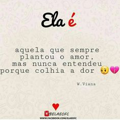 Sempre plantou o amor Love Sentences, Life Goes On, Of My Life, Sad Faces, Inspirational Phrases, Dont Cry, God Loves Me, Sad Love, In My Feelings