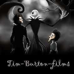 Tim Burton Films, my daughter loves these films