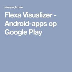Flexa Visualizer - Android-apps op Google Play